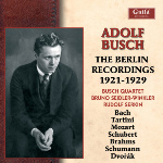 GHCD 2306/07 Adolf Busch The Berlin Recordings 1921 - 1929