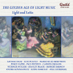 GLCD 5213 The Golden Age of Light Music - Light and Latin