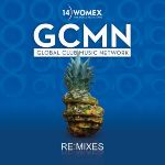 GLOBAL CLUB MUSIC NETWORK & WOMEX * WOMEX 14 Re:mixes Released