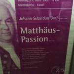 St Matthew Passion poster for our second performance at St Martins, Kassel