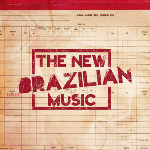 The New Brazilian Music Vol. 4