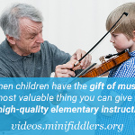 When children have the gift of music, the most valuable thing you can give them is high-quality elementary instruction