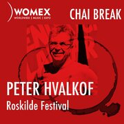 WOMEX PODCAST | CHAI BREAK WITH Peter Hvalkof, Roskilde festival