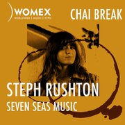 WOMEX Podcast | Chai Break with Steph Rushton, Seven Seas Music