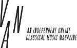 VAN – An online classical music magazine