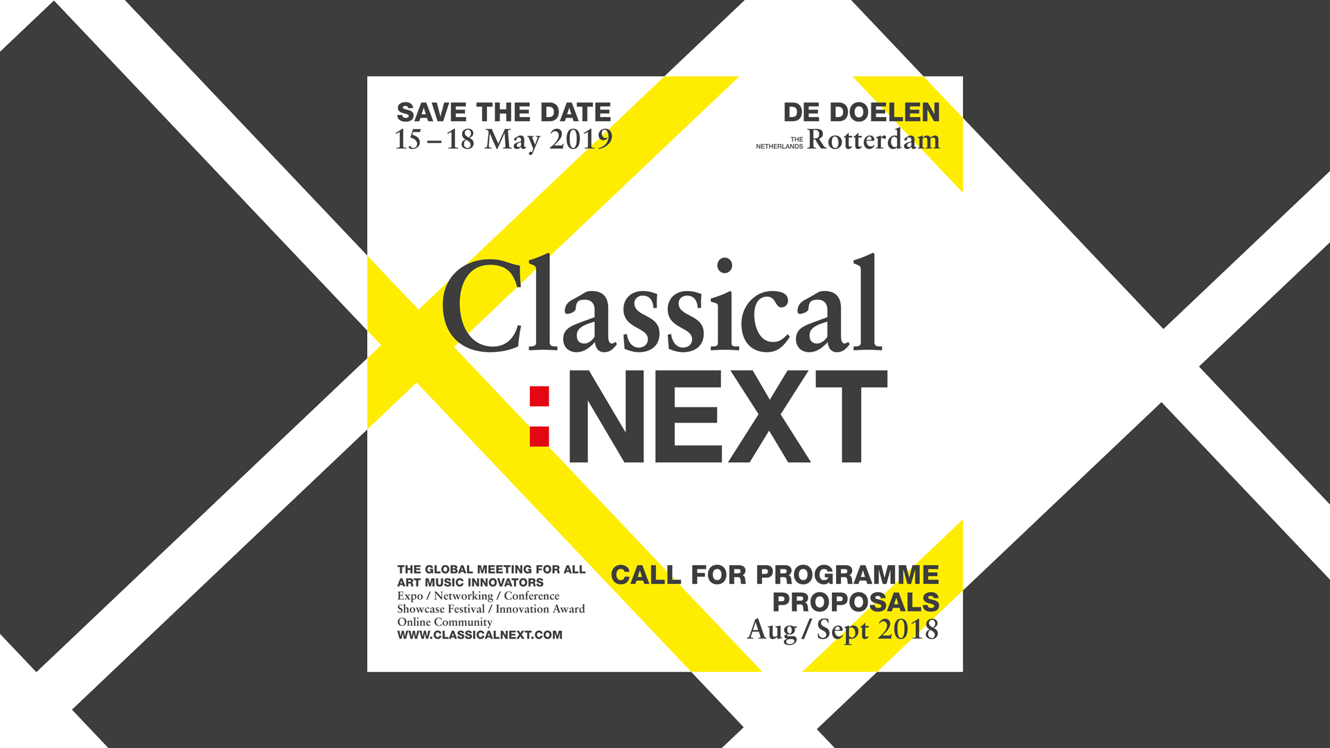 Classical:NEXT 2019 Timeline - Classical:NEXT