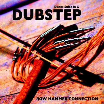 Dubstep from Dance Suite in G - Bow Hammer Connection