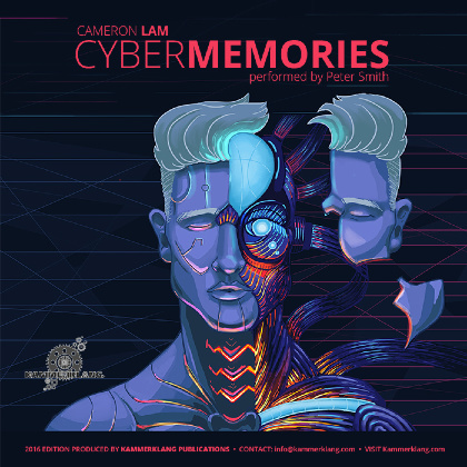 Cybermemories - Music for EWI - Cameron Lam