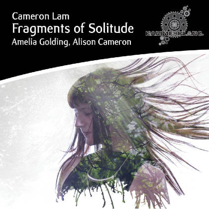 Fragments of Solitude: Song Cycle - Cameron Lam