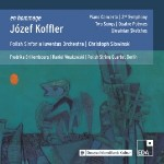 Jozef Koffler: The First Polish Dodecaphonic Composer