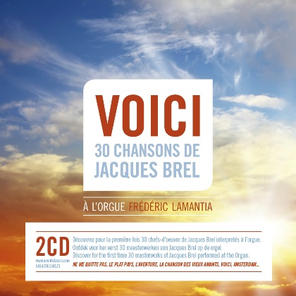 Voici 30 Songs of Jacques Brel - Frederic Lamantia
