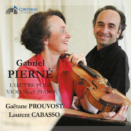 Gabriel Pierné Piano and Violin Works - Gaëtane Prouvost