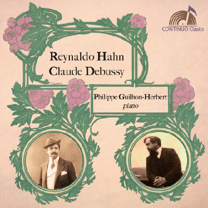 """Piano music"" from Reynaldo Hahn & Claude Debussy - Philippe Guilhon-Herbert"