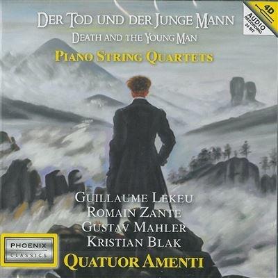 Quatuor Amenti Pianoquartet Der Tod und der Junge Mann
