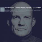 Dedications, works for clarinet & orchestra by Roeland Hendrikx