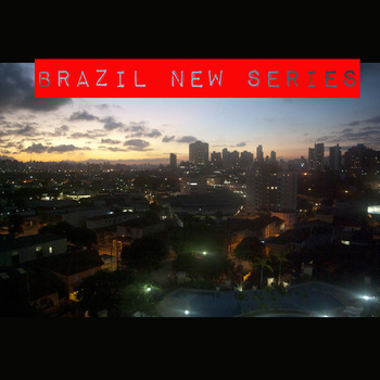 Brazil New Series - Various