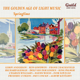 GLCD 5216 The Golden Age Of Light Music - Springtime - Various