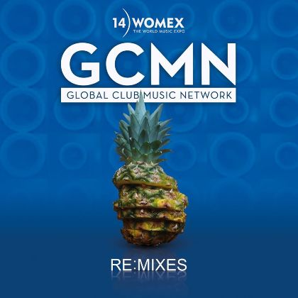 WOMEX 14 Re:mixes by GCMN - Various