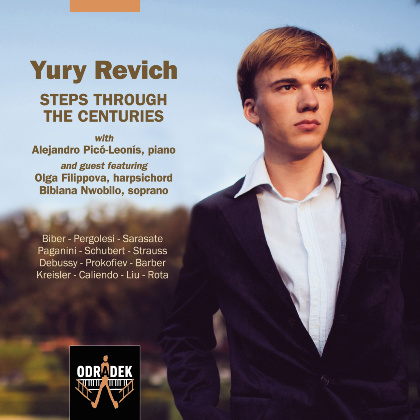 Yury Revich - STEPS THROUGH THE CENTURIES - Yury Revich